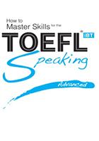 TOEFLスピーキングの上級のためのスキルのマスター方法